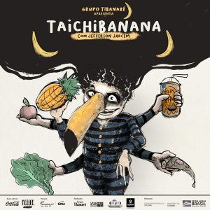 Espetáculo Teatral: TaiChiBanana, com Grupo Tibanaré @ Transmissão ao vivo no YouTube do Sesc MT