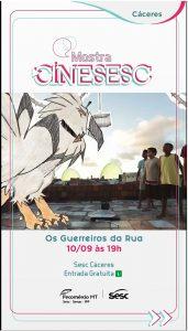 Cine Sesc: Os Guerreiros da Rua @ Sesc Cáceres