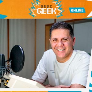 Bate-Papo com o Dublador Wendel Bezerra   Sesc Geek @ Facebook e YouTube do Sesc Mato Grosso