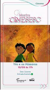 Cine Sesc: Tito e os Pássaros @ Sesc Cáceres