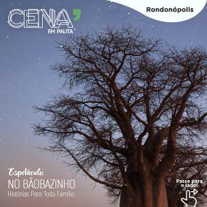 No Baobazinho: Histórias para toda Família - Grupo Molefi   Cena em Pauta @ Sesc Rondonópolis