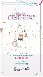 """CINE SESC: """"O Menino e o Mundo"""". @ Sesc Cáceres"""