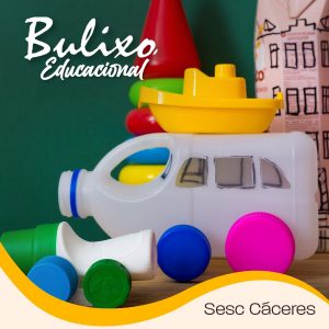 Bulixo Educacional @ Sesc Cáceres
