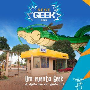 Programação Presencial em Rondonópolis   Sesc Geek @ Sesc Rondonópolis