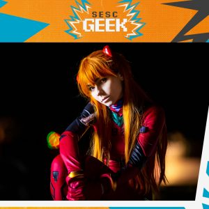 Sesc Geek   Oficina Cosplay: Customização e Confecção de acessórios @ Núcleo de Artes Cênicas (NAC)